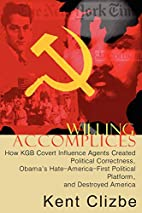 Willing Accomplices: How KGB Covert…
