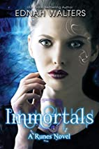 Immortals (Runes, #2) by Ednah Walters