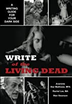 Write of the living dead : a writing guide…