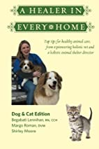 A Healer In Every Home: Dogs & Cats: Top…