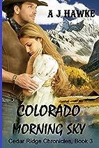 Colorado Morning Sky (Cedar Ridge Chronicles…