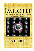Imhotep.: The Fourth Manuscript of the…