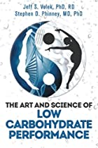 The Art and Science of Low Carbohydrate…