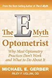 Gerber, Michael E.: The E-Myth Optometrist