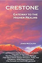 Crestone: Gateway to the Higher Realms by…