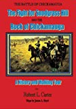 Robert L. Carter: The Battle of Chickamauga: The Fight for Snodgrass Hill and the Rock of Chickamauga