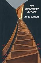 The Basement Office by E Sabbag