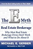 Gerber, Michael E.: The E-Myth Real Estate Brokerage
