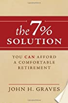 The 7% Solution: You Can Afford a…