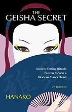 The Geisha Secret: Ancient Dating Rituals…