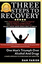 3 Steps To Recovery by Dan J Farish