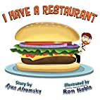 I Have a Restaurant by Ryan Afromsky