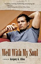 Well With My Soul by Gregory G. Allen