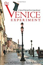 The Venice Experiment: A Year of Trial and…