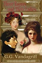 Three Rogues and Their Ladies - A Regency…