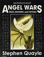 Angel Wars by Steve Quayle