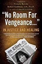 No Room For Vengeance: In Justice and…