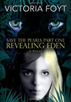 Revealing Eden (Save the Pearls Part One) by…