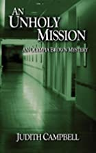 An Unholy Mission by Judith Campbell