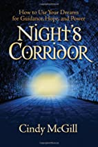 Night's Corridor: How to Use Your…