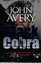 Black Cobra: Sequel to TDtoD by John Avery