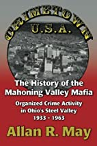 Crimetown U.S.A.: The History of the…