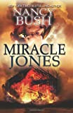 Bush, Nancy: Miracle Jones