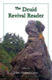 Greer, John Michael: The Druid Revival Reader