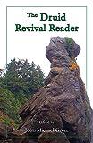Greer, John Michael: The Druid Revival Reader