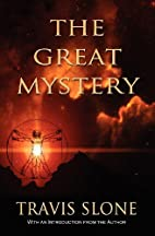 The Great Mystery by Travis Slone