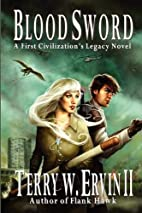 Blood Sword: A First Civilization's Legacy…