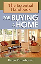 The Essential Handbook for Buying a Home by…