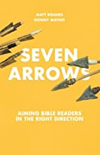 Seven Arrows: Aiming Bible Readers in the…