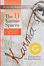 The 11 Karmic Spaces: Choosing Freedom from…