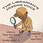 The Librarian's Missing Voice by Phyllis…