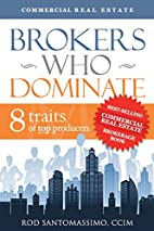 Brokers Who Dominate 8 Traits of Top…