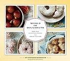 World of Doughnuts by Stephanie Rosenbaum