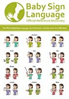 Baby Sign Language Official Reference…