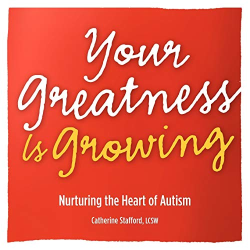 your-greatness-is-growing-nurturing-the-heart-of-autism