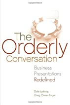 The Orderly Conversation: Business…