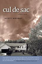 Cul de Sac by Scott Wrobel