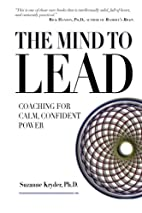 The Mind to Lead: Coaching for Calm,…