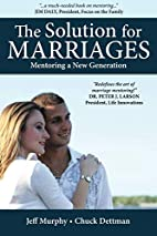 The Solution for Marriages: Mentoring a New…