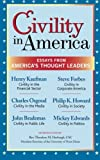 Group Inc., The Dilenschneider: Civility in America: Essays from America's Thought Leaders