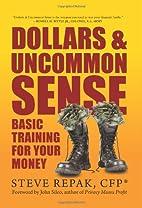 Dollars & Uncommon Sense: Basic Training for…