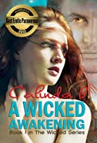 A Wicked Awakening: Book I of The Wicked…