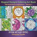 Magical Designs Coloring Art Book: 100…
