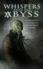 Whispers from the Abyss by Kat Rocha