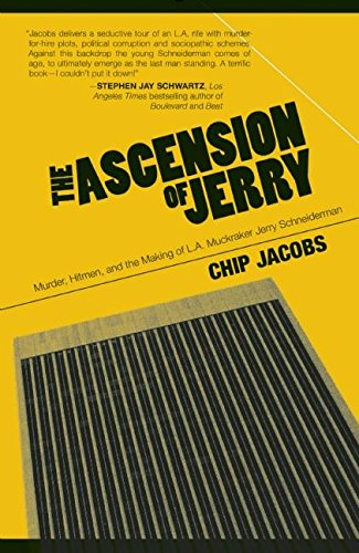 the-ascension-of-jerry-business-lies-hitmen-and-the-making-of-an-la-muckraker