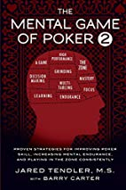 The Mental Game of Poker 2: Proven…